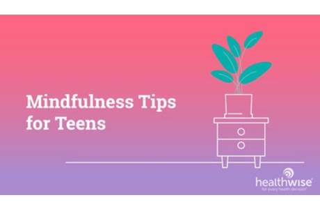 Mindfulness Tips for Teens